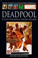 67 - Deadpool - Il faut soigner le soldat Wilson