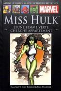 Miss Hulk - Jeune Femme Verte cherche appartement
