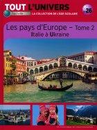 Les Pays D'Europe - Tome 2 Italie à Ukraine