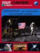 Astronomie : De L'Observation à la Conquête Spatiale
