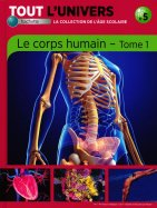 Le Corps Humain - Tome 1
