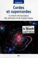 Cordes et Supercordes - La Nature Microscopique des particules et de l'espace-temps