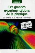Les Grandes Expérimentations de la Physique