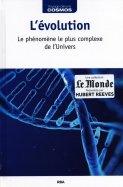L'Évolution - Le Phénomène le Plus Complexe de l'Univers
