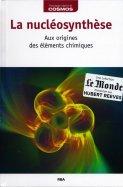 La Nucléosynthèse - Aux Origines des éléments chimiques