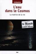 L'Eau dans le Cosmos - La Matrice de la vie