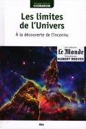 Les Limites de l'Univers - À la Découverte de l'Inconnu