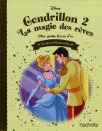 Cendrillon 2 - La Magie des Rêves