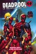 40 - Deadpool corps A-Pool-Calypse Now
