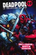 25 - Câble & Deadpool : Anxiété de Séparation