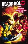 26 - Deadpool Contre l'Univers Marvel