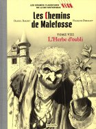 Tome VIII - L'Herbe D'Oubli