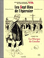 Les Sept Vies De L'épervier Tome VII La Marque Du Condor