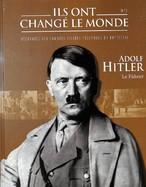Adolf Hitler- Le Führer 1889-1945
