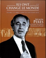 Shimon Peres - Le Dernier Des Pères Fondateurs D'Israël