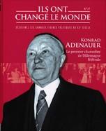 Konrad Adenauer - Le Premier Chancelier De L'Allemagne Fédérale