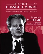 Slobodan Milosevic - Le Président Nationaliste De La Serbie