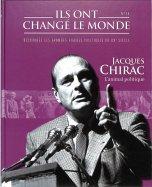 Jacques Chirac - L'Animal Politique