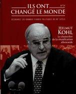 Helmut Kohl - Le Chancelier de la Réunification Allemande