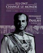 Mohammad Reza Pahlavi - Le dernier Shah D'Iran