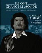 Mouammar Kadhafi - Le Guide de la Révolution Libyenne
