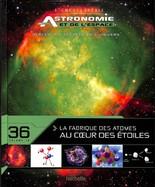 18 - La Fabrique Des Atomes - Au Coeur Des Etoiles