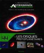 44 - Les Disques Protoplanétaires