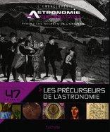42 - Les Précurseurs de l'Astronomie