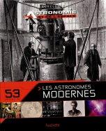 43 - Les Astronomes Modernes