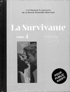 La Survivante Tome 3 - Paul Gillon