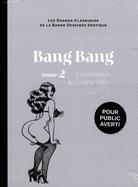 Bang Bang Tome II