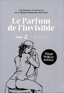 Parfum de l'Invisible - Tome 2
