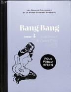 Bang Bang Tome III