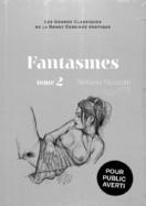 77- Fantasmes 2 Mazzotti -Tome 2