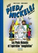 """Les Pieds Nickelés et l'Opération """"Congélation"""""""
