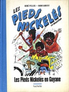 Les Pieds Nickelés  : Les Pieds Nickelés En Guyane