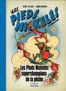 Les Pieds Nickelés Superchampions de la Pêche